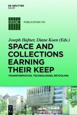 Space And Collections Earning Their Keep - Hafner, Joseph (EDT)/ Koen, Diane (EDT) - ISBN: 9783110461978