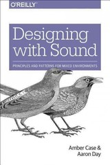 Designing With Sound - Case, Amber; Day, Aaron - ISBN: 9781491961100