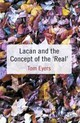 Lacan And The Concept Of The 'real' - Eyers, Dr. Tom - ISBN: 9781349439164