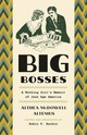Big Bosses - Altemus, Althea Mcdowell - ISBN: 9780226423623