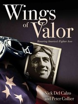 Wings Of Valor - Calzo, Nick Del; Collier, Peter - ISBN: 9781591146414