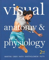 Visual Anatomy & Physiology 2nd Ed. + A Brief Atlas Of The Human Body 2nd Ed. - Martini, Frederic H., Ph.D./ Ober, William C., M.D./ Nath, Judi L., Ph.D./ Hutchinson, Matt/ Mallatt, Jon - ISBN: 9780133904413