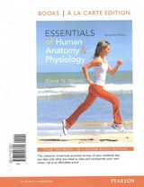 Essentials Of Human Anatomy And Physiology + Modified MasteringA&P With Pearson EText Access Code Card - Marieb, Elaine Nicpon - ISBN: 9780133964370