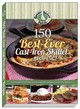 150 Best-ever Cast-iron Skillet Recipes - Gooseberry Patch - ISBN: 9781620932100
