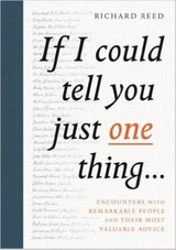 If I Could Tell You Just One Thing... - Reed, Richard - ISBN: 9781782119227