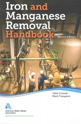 Iron And Manganese Removal Handbook - Civardi, John; Tompeck, Mark - ISBN: 9781583219850