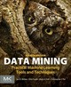 Data Mining - Pal, Christopher J.; Hall, Mark A.; Frank, Eibe; Witten, Ian H. - ISBN: 9780128042915