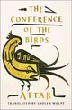 The Conference Of The Birds - Attar/ Wolpé, Sholeh (TRN) - ISBN: 9780393292183