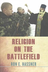 Religion On The Battlefield - Hassner, Ron E. - ISBN: 9780801451072