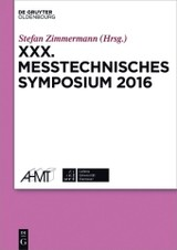 XXX. Messtechnisches Symposium - ISBN: 9783110494877