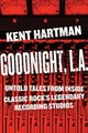 Goodnight, L.A. - Hartman, Kent - ISBN: 9780306824371