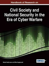 Handbook Of Research On Civil Society And National Security In The Era Of Cyber Warfare - Hadji-janev, Metodi (EDT)/ Bogdanoski, Mitko (EDT) - ISBN: 9781466687936