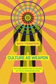 Culture As Weapon - Thompson, Nato - ISBN: 9781612195735