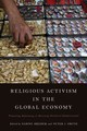 Religious Activism In The Global Economy - Dreher, Sabine (EDT)/ Smith, Peter J. (EDT) - ISBN: 9781783486960