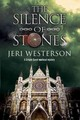 Silence Of Stones - Westerson, Jeri - ISBN: 9780727894694