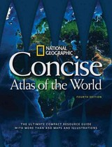 National Geographic Concise Atlas Of The World, 4th Edition - National Geographic - ISBN: 9781426216602