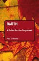 Barth: A Guide For The Perplexed - Nimmo, Paul T. (university Of Aberdeen, Scotland, Uk) - ISBN: 9780567032638