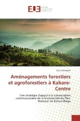 Aménagements forestiers et agroforestiers à Kabare-Centre - Kulimushi, Vital - ISBN: 9783639507676