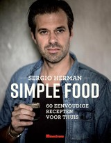 Simple food - Johan Cuypers; Mara Grimm; Sergio Herman - ISBN: 9789490028817