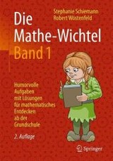 Die Mathe-wichtel Band 1 - Wöstenfeld, Robert; Schiemann, Stephanie - ISBN: 9783658138868