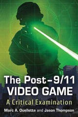 Post-9/11 Video Game - Ouellette, Marc A. - ISBN: 9780786499021