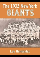 1933 New York Giants - Hernandez, Lou - ISBN: 9781476664033