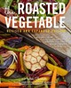 The Roasted Vegetable - Chesman, Andrea - ISBN: 9781558328686