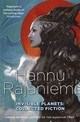 Invisible Planets - Rajaniemi, Hannu - ISBN: 9781473210226