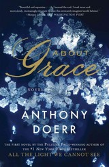 About Grace - Doerr, Anthony - ISBN: 9781476789019