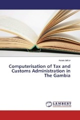 Computerisation of Tax and Customs Administration in The Gambia - Jallow, Assan - ISBN: 9783659871467