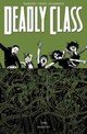 Deadly Class Volume 3: The Snake Pit - Remender, Rick - ISBN: 9781632154767