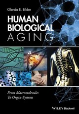 Human Biological Aging - Bilder, Glenda E. - ISBN: 9781118967027
