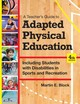 Teacher's Guide To Adapted Physical Education - Block, Martin E.; Bishop, Jason C.; Davis, Ronald; Dixon-ibarra, Alicia; El... - ISBN: 9781598576696
