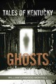 Tales Of Kentucky Ghosts - Montell, William Lynwood - ISBN: 9780813168272