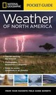 National Geographic Pocket Guide To The Weather Of North America - Williams, Jack - ISBN: 9781426217869