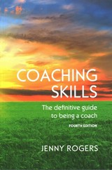 Coaching Skills: The Definitive Guide To Being A Coach - Rogers, Jenny - ISBN: 9780335261925