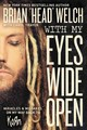 With My Eyes Wide Open: Miracles And Mistakes On My Way Back To Korn - Welch, Brian - ISBN: 9780718091507
