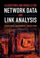 Algorithms And Models For Network Data And Link Analysis - Shimbo, Masashi; Saerens, Marco; Fouss, Francois - ISBN: 9781107125773