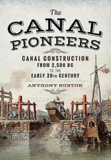 Canal Pioneers - Burton, Anthony - ISBN: 9781473860490