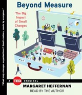 Beyond Measure - Heffernan, Margaret - ISBN: 9781442381643