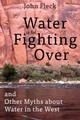 Water Is For Fighting Over - Fleck, John - ISBN: 9781610916790