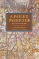 Failed Parricide - Finelli, Roberto - ISBN: 9781608467068