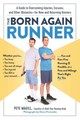 Born Again Runner - Magill, Pete - ISBN: 9781615193110