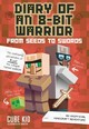 Diary Of An 8-bit Warrior: From Seeds To Swords (book 2 8-bit Warrior Series) - Cube Kid - ISBN: 9781449480080