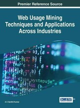 Web Usage Mining Techniques And Applications Across Industries - Kumar, A. v. Senthil (EDT) - ISBN: 9781522506133
