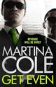 Get Even - Cole, Martina - ISBN: 9781472201010