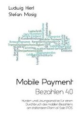 Mobile Payment - Bezahlen 4.0 - Hierl, Ludwig; Mosig, Stefan - ISBN: 9783734509025