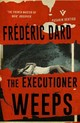 Executioner Weeps - Dard, Frederic - ISBN: 9781782272564