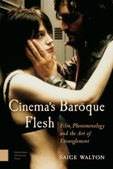 Cinema's baroque flesh - Saige  Walton - ISBN: 9789048528493