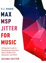 Max/msp/jitter For Music - Manzo, V. J. (assistant Professor Of Music Technology And Perception, Assistant Professor Of Music Technology And Perception, Worcester Polytechnic Institute) - ISBN: 9780190243746